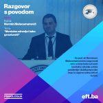 Razgovor s povodom –  Prof. dr. Nermin Mulaosmanović