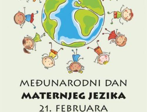 MEĐUNARODNI DAN MATERNJEG JEZIKA  21.02.2021